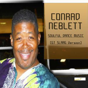 Conrad Neblett<br>Soulful Dance Music (GT SLAAG Version)<br>No Vocal 320MP3