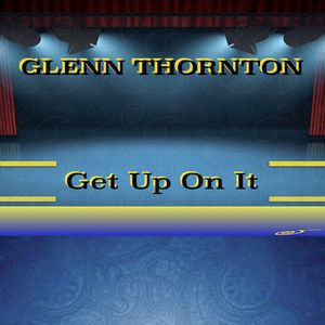 Glenn Thornton<br>Get Up On It<br>320MP3