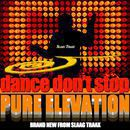 "Pure Elevation <br>""Dance,Don't Stop""<br>Ben's Part 1"