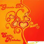 "Eddie Nicholas<br>""Gimme Dat Love""<br>Willy and Reloaded Sculptured WAV"