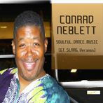 Conrad Neblett<br>Soulful Dance Music (GT SLAAG Version)<br>No Vocal